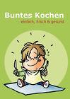 Buntes Kochen by Books on Demand (Paperback / softback, 2006)