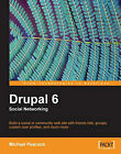Drupal 6 Social Networking by Michael Peacock (Paperback, 2009)