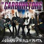Laughing In The Face Of Death von The Carburetors (2015)