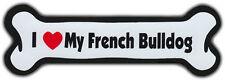 Dog Bone Magnet: I LOVE MY FRENCH BULLDOG | Dogs Doggy Puppy | BULL DOG