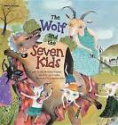 The Wolf and the Seven Kids by Brothers Grimm Grimm (Paperback / softback, 2014)