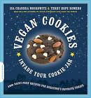Vegan Cookies Invade Your Cookie Jar: 100 Dairy-Free Recipes for Everyone's Favorite Treats by Isa Chandra Moskowitz, Terry Hope Romero (Paperback, 2009)