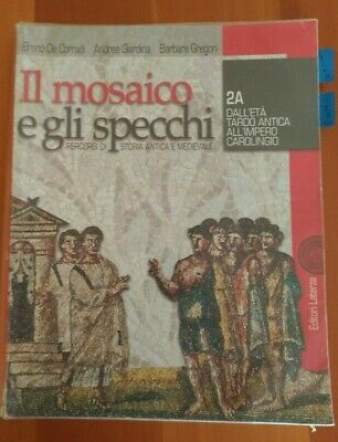 Il Mosaico E Gli Specchi.Libro Il Mosaico E Gli Specchi Vol 1a 1b Isbn 9788842107415 Ebay