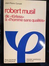 COMETTI (Jean-Pierre) - Robert Musil, de Törless à L'Homme sans qualités.