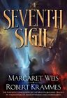 The Seventh Sigil by Robert Krammes, Margaret Weis (Hardback, 2014)