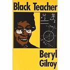 Black Teacher by Beryl Gilroy (Paperback, 1994)