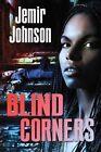 Blind Corners by Jemir Johnson (Paperback / softback, 2013)