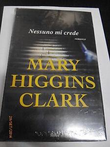MARY HIGGINS CLARK - NESSUNO MI CREDE - MONDOLIBRI