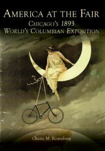 America at the Fair : Chicago's 1893 World's Columbian Exposition