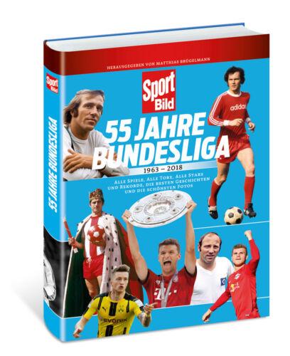 Sachbücher 55 Jahre Bundesliga 1963-2018 Sportbild Geschichte LIGA Spiele Tabellen Buch NEU