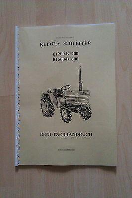 Besorgt Bedienungsanleitung Kubota B 1200 1400 1500 1600 Traktor Kleintraktor