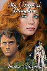 My Father's Daughter by Teresa A Marotta (Paperback / softback, 2008)