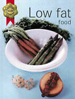 Low Fat Food by Octopus Publishing Group (Paperback, 2000)