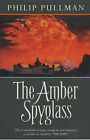 The Amber Spyglass: Adult Edition by Philip Pullman (Paperback, 2001)