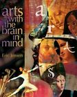 Arts with the Brain in Mind by Eric Jensen (Paperback, 2003)