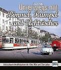 Unterwegs mit Bimmel, Rumpel und Elektrischer von Michael Swift (2017, Gebundene Ausgabe)