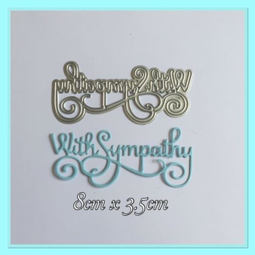 Crafting Metal Cutting Dies With Sympathy Sentiment Card Making