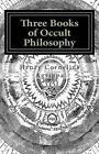 Three Books of Occult Philosophy: Book I by Henry Cornelius Agrippa (Paperback / softback, 2013)
