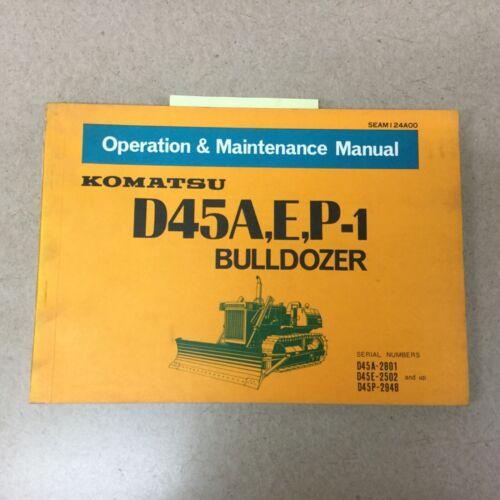 Komatsu D45A//E//P-1 OPERATION MAINTENANCE MANUAL BULLDOZER DOZER OPERATOR GUIDE