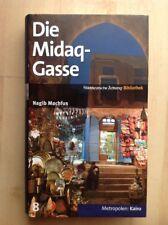 Die Midaq - Gasse > von Nagib Machfus > Metropolen Kairo >