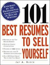 101 Best Resumes to Sell Yourself by Jay A. Block (2002, Paperback)