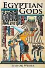 Egyptian Gods: Discover the Ancient Gods of Egyptian Mythology by Stephan Weaver (Paperback / softback, 2016)