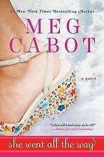 She Went All the Way by Meg Cabot (2008, Paperback)