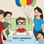 Isaac's Adventures by Eliana Monroy (Paperback / softback, 2013)