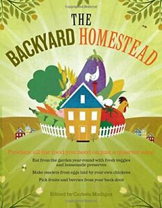 The Backyard Homestead by Carleen Madigan Perkins Paperback Book The Fast Free