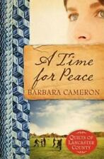 A Time for Peace (Quilts of Lancaster County, Book 3) - Good - Cameron, Barbara