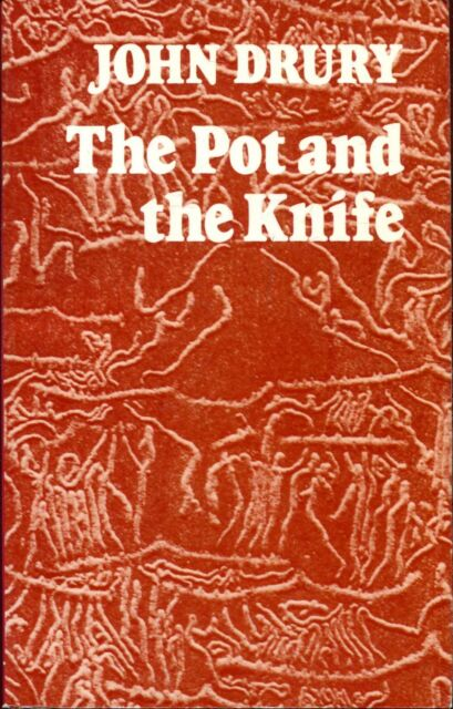 Drury, John THE POT AND THE KNIFE 1979 Paperback BOOK