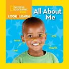 All about Me by National Geographic Kids (Board book, 2014)