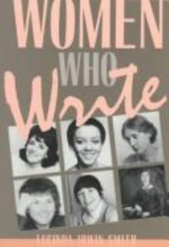Women Who Write: From the Past and the Present to the Future, Smith, Lucinda Irw