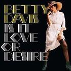 Is It Love or Desire by Betty Davis (Vinyl, Sep-2009, Sundazed)