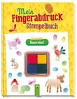 Mein Fingerabdruck-Stempelbuch Bauernhof von Elisabeth Holzapfel (2016, Gebundene Ausgabe)