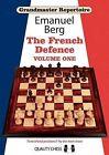 Grandmaster Repertoire 14: French Defence -- Volume 1 by Emanuel Berg (Paperback, 2013)