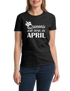 16480932d5b Women s  2 Queens Are Born in APRIL T Shirt Birthday Girl Bday Queen ...
