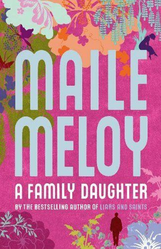 1 of 1 - Very Good 0719566460 Hardcover A Family Daughter Meloy, Maile