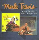 Merle Travis Guitar/Walkin the Strings... Plus * by Merle Travis (CD, Aug-2009, Raven)
