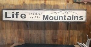 Image Is Loading XL Life Better In The Mountains Rustic