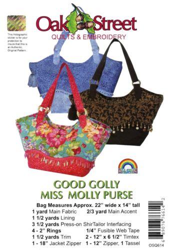 Oak Street Quilts Sewing Pattern Good G0lly Miss Molly Purse 22x14 Bag Handbag
