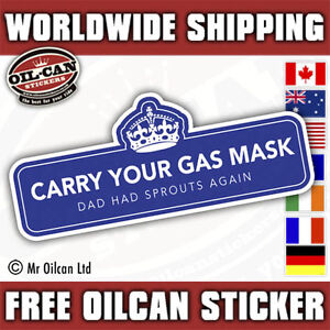 carry-a-gas-mask-dads-had-sprouts-again-bumper-sticker-180mm-x-75mm