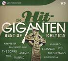 Die Hit Giganten Best of Keltica von Various Artists (2015)