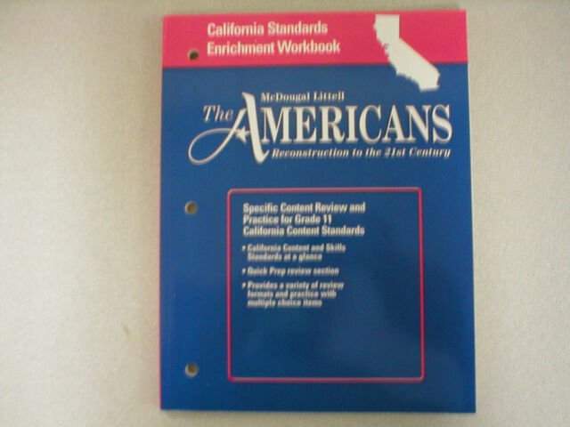 McDougal Littell The Americans California Standards Enrichment Workbook Grades 9 12 Reconstruction To The 21st Century By Albert J Danzer 2005