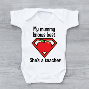 My mummy knows best she's a teacher funny teaching Unisex Baby Grow Bodysuit