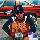 Where Were You? [PA] by Rich Homie Quan (CD, Dec-2013, Interstate Capital Corp.)