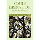 Soul's Liberation 9781456854591 by Dee a PhD Manning Paperback