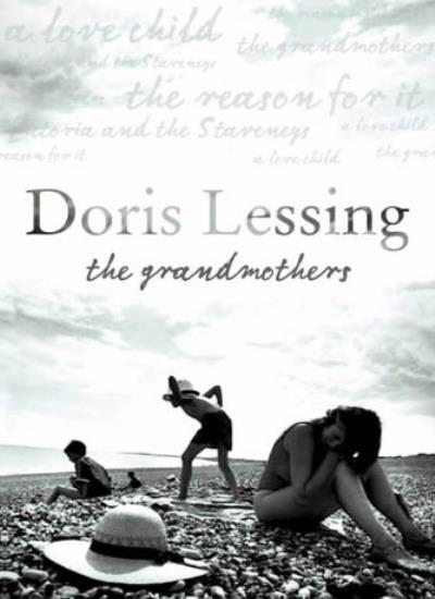 The Grandmothers,Doris Lessing