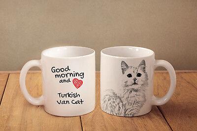 Turkish Van Ceramic mug Good morning and love cat High Quality Graphics CA