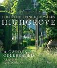 Highgrove: An English Country Garden by Hrh The Prince of Wales (Hardback, 2015)